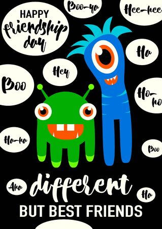 exclamatory: Vector illustration of cool modern happy friendship day felicitation in fashion simple style with lettering quote text sign, cute smiling monsters, exclamatory words isolated on black background. Different but best friends. Illustration