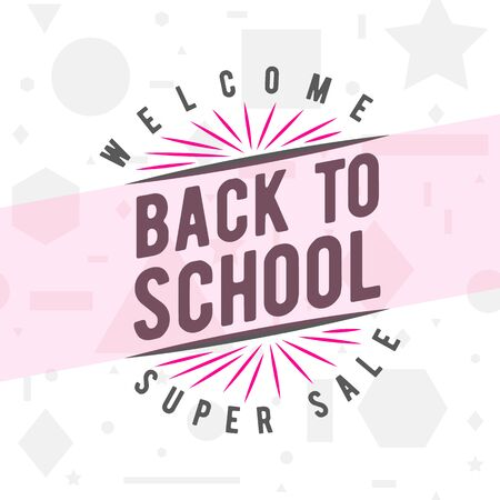 felicitation: Vector illustration of back to school greeting card with typography element on seamless geometric background with circle, line, triangle, rectangle, star. Back to school sales sign