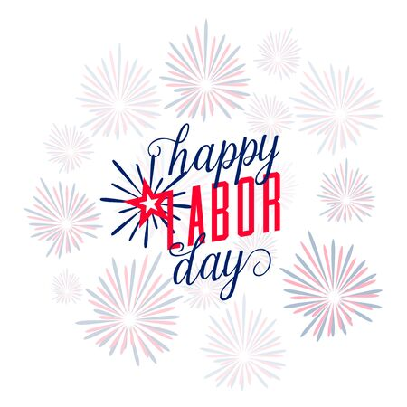 illustration of Happy Labor day USA. Text sign with american flag color, fireworks and lettering in simple style. Labor greeting card background Vetores