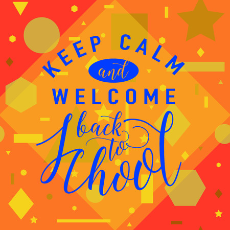 felicitation: illustration of back to school greeting card with lettering element on seamless geometric background with circle, line, triangle, rectangle, star. Felicitation welcome back to school