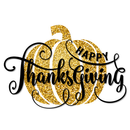 illustration of Happy Thanksgiving Day, luxury design. Typography poster with gold pumpkin silhouette and lettering text. Golden glitter greeting celebration give thanks card isolated on white