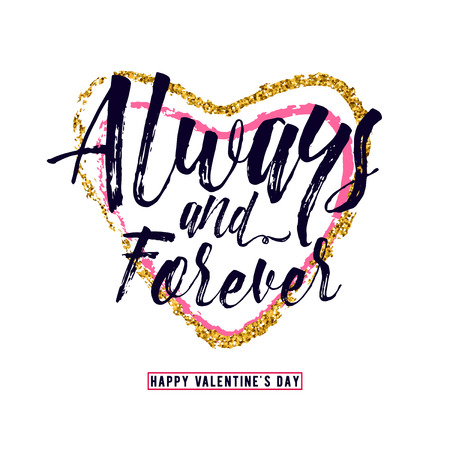 inscribed: Vector illustration of luxury inspiration typography text phrase Always and forever, inscribed in a heart shape, gold and red, and happy valentines day greeting sign isolated on white background. Illustration