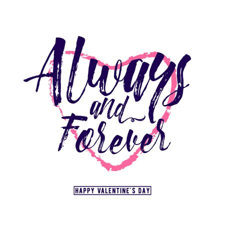 inscribed: Vector illustration of phrase Always and forever, inscribed in a heart shape