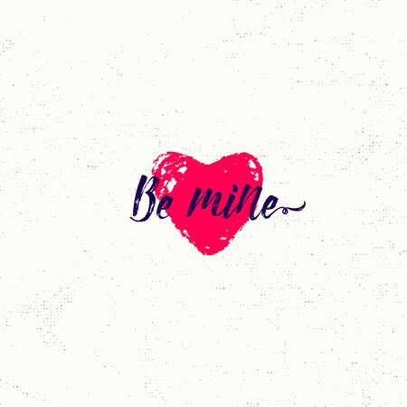 be mine: Vector illustration of retro inspiration text phrase Be mine with heart