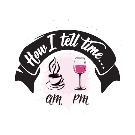 Vector illustration of drink related typographic quote Illustration