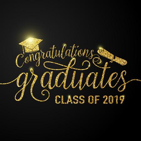 Illustrazione vettoriale su sfondo nero graduazioni congratulazioni laureati 2019 classe di, glitter, segno scintillante per la festa di laurea. Saluto tipografico, biglietto d'invito con diplomi, cappello.