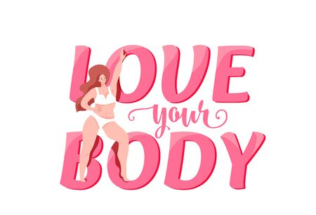 Love your body vector illustration with plus size smiling happy woman character. Body positive, girl power concept. Self esteem design. Motivation text words