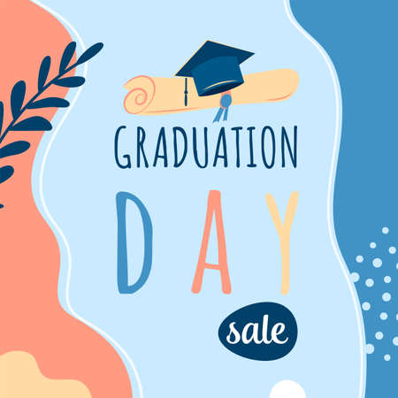 Graduation day sale vector background, promotion card. Trendy design illustration of congratulation graduation with cap, diploma, plant, dot, organic shapes. Modern art in minimalist style