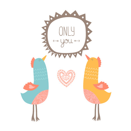 isolated illustartion: Valentine card with birds, only you. Love vector illustartion isolated on white background