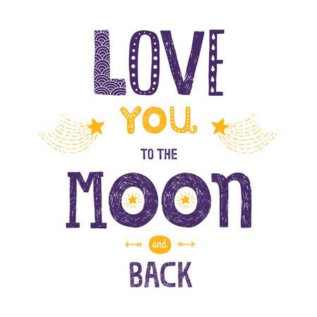 luz de luna: Letras Vector Te encanta yhe luna y de regreso con las estrellas, flechas y cometas aislados sobre fondo blanco, las letras dibujadas a mano Vectores