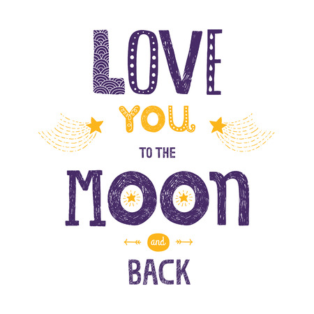 blue you: Vector lettering Love you to yhe moon and back with stars, arrows and comets isolated on white background, hand drawn letters
