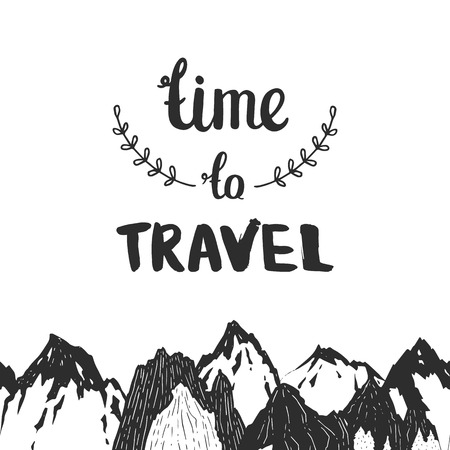 Mountains background, hand drawn mountain seamless pattern with lettering Time to travel, travel card,vector ink illustration Vector