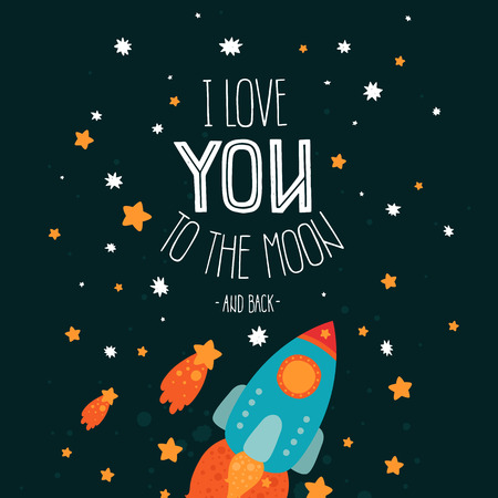 Vector space card I Love you to the moon and back. Cute romantic poster with spaceship, lettering, stars and comets on black background Illustration