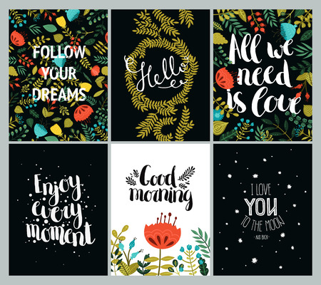 Set of inspirational and romantic cards with hand drawn lettering, cute flowers and stars. Follow your dreams, Hello, All we need is love, Enjoy every moments, Good morning, I love you to the moon