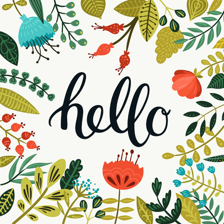 hello: Vector Hello card with hand drawn lettering and cute flowers and branches. Spring Greeting card with brushlettering on floral background