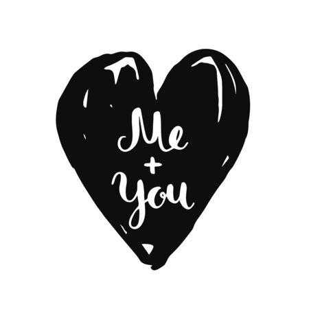 overlays: Me and you. Valentines day card with handdrawn lettering and heart on white background. Vector photo overlays Illustration