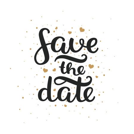 Ahorre la fecha, las letras dibujado a mano y corazones de oro para la invitación de boda del diseño, superposiciones de fotos, bloc de notas y las tarjetas de fecha Ilustración de vector