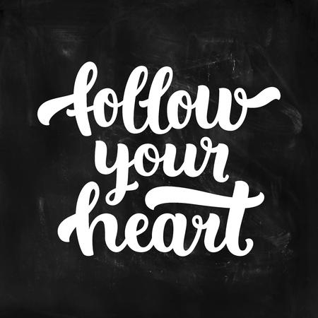 Sigue A Tu Corazón. Cita De Letras Inspiradoras. Ilustración ...