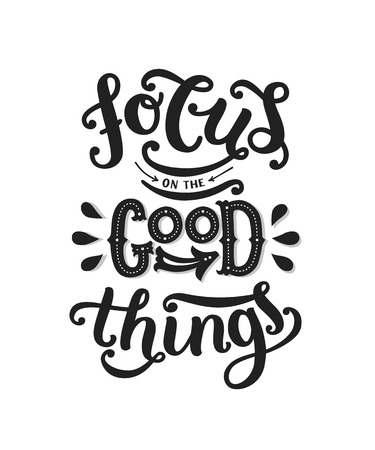 Focus On The Good Things Motivation Poster Inspiration Quote