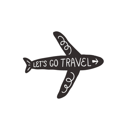airplane travel: Lets go travel, vector inspirational sticker, hand drawn lettering, motivation quote. Travel sticker with text and airplane