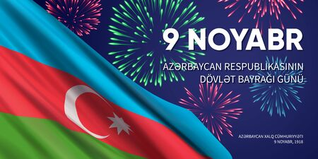Banner with flag of Azerbaijan, fireworks, and text on blue background. Translation: 9 November. Day of National Flag of the Republic of Azerbaijan. Azerbaijan Democratic Republic. November 9, 1918. Illusztráció