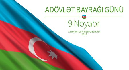 Vector banner design template with flag of Azerbaijan and text on white background. Translation: National Flag Day. 9 November.  Republic of Azerbaijan, 1918.
