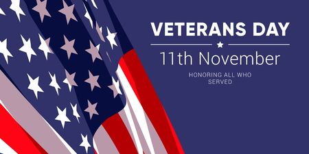 11th november - Veterans Day. Honoring all who served. Vector banner design template with american flag and text on dark blue background.