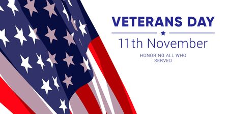 11th november - Veterans Day. Honoring all who served. Vector banner design template with american flag and text on white background.