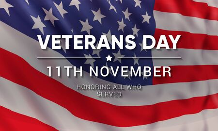 11th november - Veterans Day. Honoring all who served. Vector banner design template with text on realistic american flag background. Illusztráció