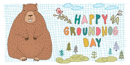 Happy Groundhog Day vector greeting card with hand drawn cute stylized groundhog, trees, branch, bird, flower, clouds, rectangular grid shape and lettering. Illustration
