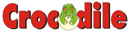 sit up: baby crocodile sit on egg peek up from word crocodile