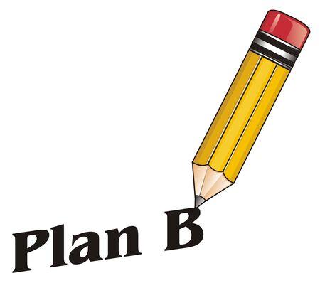 Bleistift schreiben ein Wort Plan B Standard-Bild - 76194116