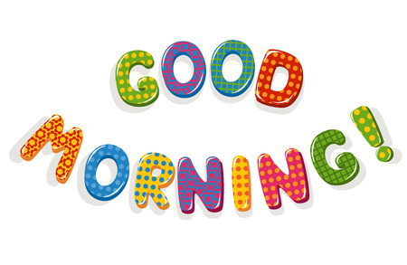 catchy: Good Morning letters