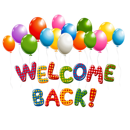 Welcome Back text in colorful polka dot design with balloons Ilustração