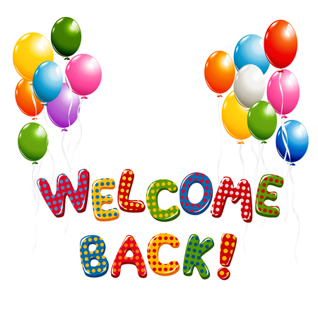 Welcome Back text in colorful polka dot design with balloons Vectores