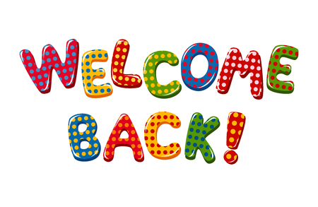 Welcome Back text in colorful polka dot design Vettoriali