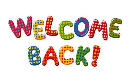 Welcome Back tekst w projekt kolorowe polka dot