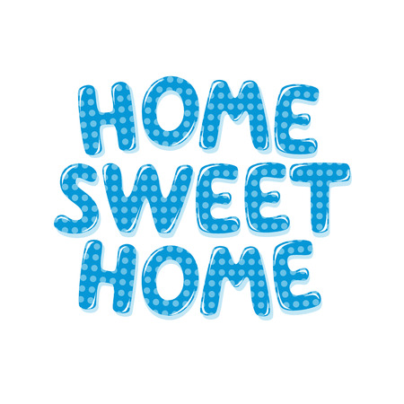 Home Sweet Home text in blue polka dot design