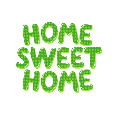 catchy: Home Sweet Home text in green polka dot design Illustration