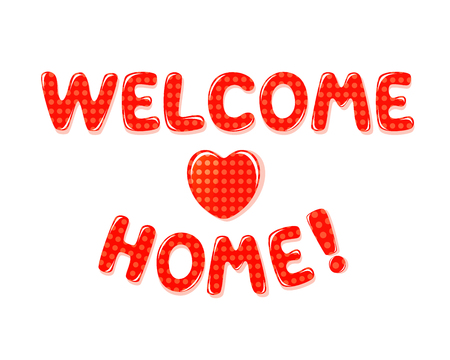 catchy: Welcome Home text with red polka dot design