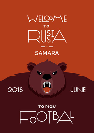 Lettering welcome to Russia. FIFA World Cup in Russia 2018. The traditional symbol of Russia is an animal brown bear. Football vector illustration. Poster and postcard. Samara city. July 矢量图像
