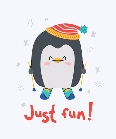 Cute little penguin smiling, skiing. Text Just fun. Animal kingdom set. Super-kawaii and adorable animals. Cartoon character and lettering. Flat illustration for kid's poster, t-shirt and other art.