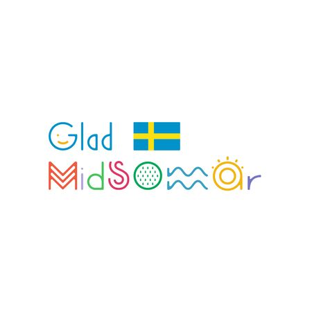 Glad Midsommar lettering. Pole after celebrating midsummer. Kort Glad Midsommar. Sweden flag.