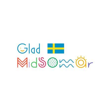 Glad Midsommar lettering. Pole after celebrating midsummer. Kort Glad Midsommar. Sweden flag.