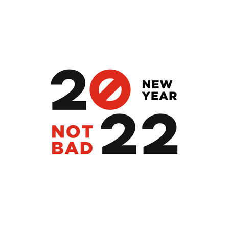 2020 Logotype of the year. Vector modern minimalistic text with red stop sign. Conceptual design. Vector perfect modern minimalistic text with black numbers. Isolated on white background. Not bad