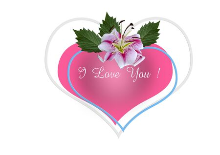 White background with a white and pink Lily with leaves and the inscription I love You! on a white frame and blue frame in the shape of a heart lie on a red heart