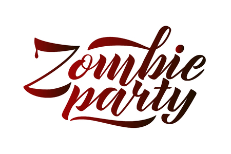Zombie party vector lettering. Holiday  of calligraphy for banner, poster, greeting cards, invitations for a party Halloween style. Isolated illustration.