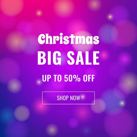 Christmas sale banner on abstract blurred background with text for business promotions in shops. Vector isolated illustration. Can be used for web design, banners, advertising, blogs and printing.