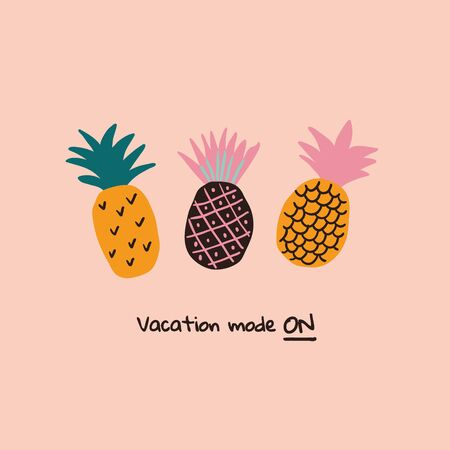Colorful minimalistic abstract pineapples illustration with lettering. Travel poster, postcards, greeting cards template. Hand drawn scandinavian style vector illustration. Ilustração