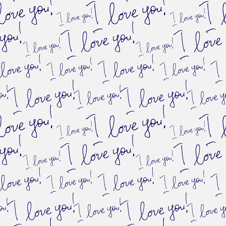 I love you, lettering. Seamless vector pattern. A drawing for printing, postcards, congratulations, explanations in love.
